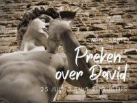 Mini-serie 'preken over David'